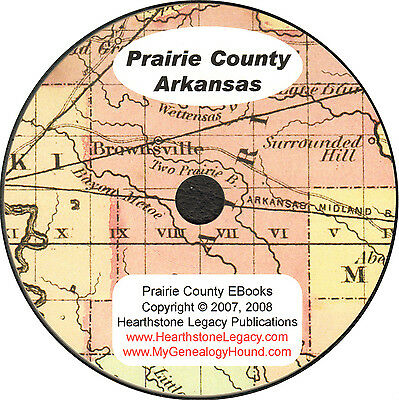 PRAIRIE COUNTY, AR  Des Arc Arkansas History Genealogy Family Biographies + Maps