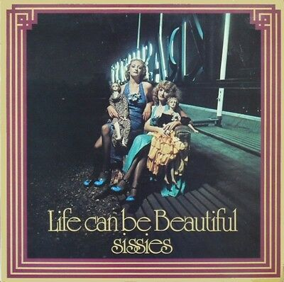 Sissies Life Can Be Beautiful NEAR MINT RCA Vinyl LP