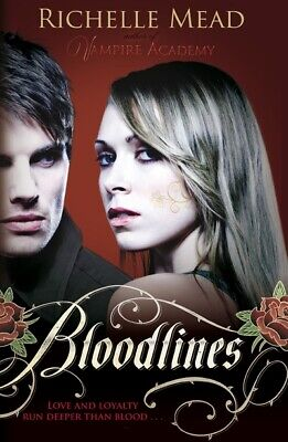 Bloodlines by Richelle Mead (Paperback)