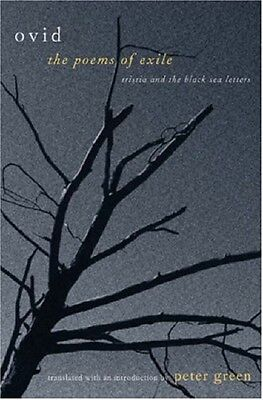 The Poems of Exile: Tristia and the Black Sea Letters (Paperback), Ovid, Green,.