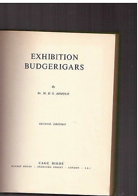 Exhibition Budgerigars by Dr M D S Armour 2nd edition cage birds budgies