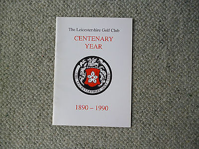 The Leicestershire Golf Club Centenary History book 1890-1990