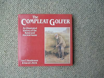 An illustrated history of the game. Super golf book by Henderson & Stirk