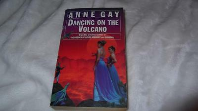 Dancing on the Volcano by Anne Gay (Paperback, 1993)