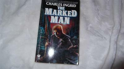 Ingrid Charles The Marked Man by Charles Ingrid (Paperback / softback) From 1989