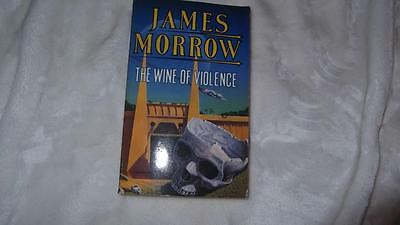 The Wine of Violence by James Morrow (Paperback, 1991)