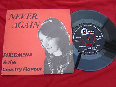 "PHILOMENA & The Country Flavour - Rare Irish Play 7"" P/S - Never Again - 1972"
