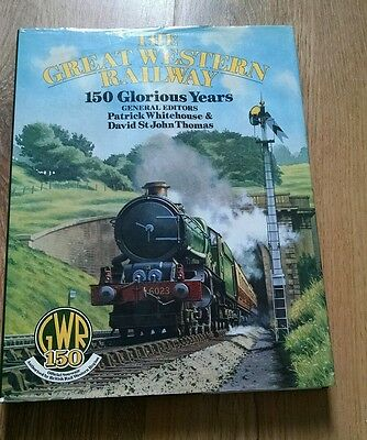 THE GREAT WESTERN RAILWAY 150 Glorious Years   GWR railway steam book