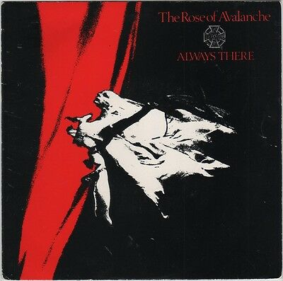 "Rose of Avalanche - Always There, 7"" vinyl single, Fire Records, 1986, goth"
