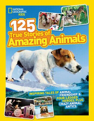 National Geographic kids: 125 true stories of amazing animals (Paperback)