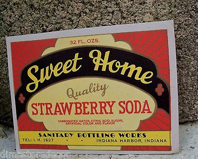 Vtg Sweet Home Strawberry Soda Sanitary Bottling Works Indiana Harbor Label 40's