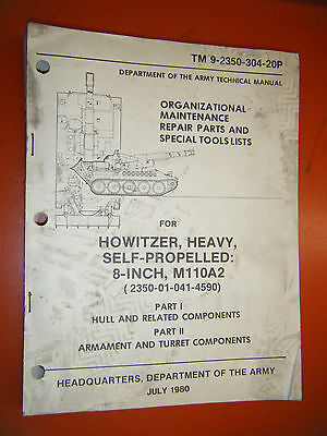 Howitzer Heavy Self Propelled 8 Inch M110A2 Repair Parts & Special Tools Manual