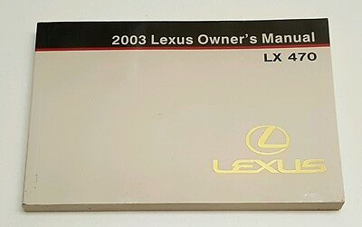 2003 LEXUS LX470 LX 470 OWNERS MANUAL USER GUIDE BOOK V8 4.7L AWD 4x4 2WD