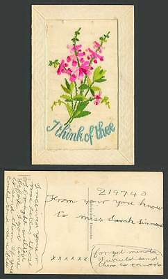 WW1 SILK Embroidered Old Postcard I Think of Thee, Flowers, Novelty Greetings