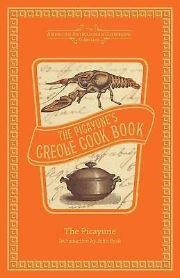 The Picayune's Creole Cook Book by Picayune The Hardcover Book (English)