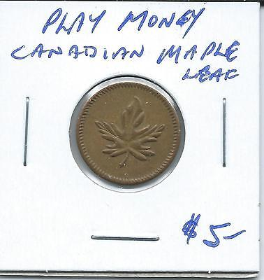 Play Money 1 Cent Canadian Maple Leaf
