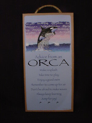 ADVICE FROM AN ORCA wood INSPIRATIONAL SIGN wall PLAQUE Sea Ocean Animal Whale