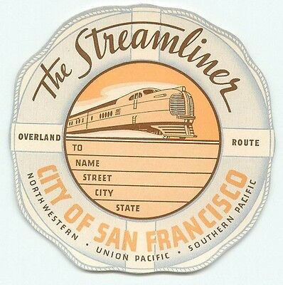 The Streamliner City Of San Francisco Overland Route Old Railroad Luggage Label