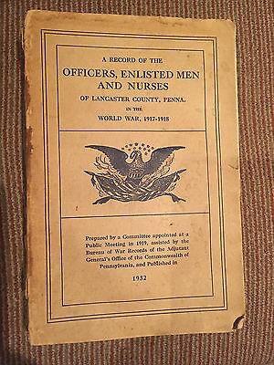 WW I,  Roster for Nurses, Officers and Enlisted Men Lancaster, PA, 1932