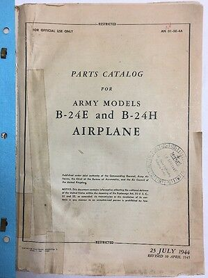 1944 B-24E/ B-24H Army Original Illustrated Parts Catalog & 35 Technical.Orders