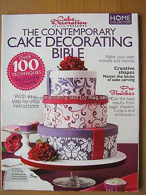 Cake Decoration Heaven Presents The Contemporary Cake Decorating Bible