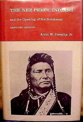 1971 1st Ed-ALVIN JOSEPHY-'THE NEZ PERCE INDIANS & THE OPENING OF THE NORTHWEST""