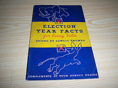 Sunoco Advertising Book 1936 Election Year Facts - F D Roosevelt - Lowell Thomas