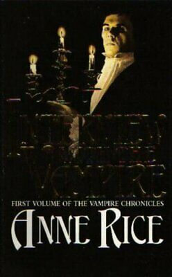 Interview with the vampire by Anne Rice (Paperback)