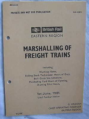 Book - British Railways Eastern - Marshalling Of Freight Trains - 1981