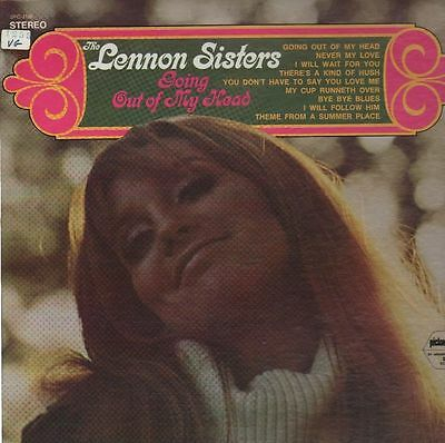 The Lennon Sisters Going Out Of My Head NEAR MINT Pickwick Vinyl LP