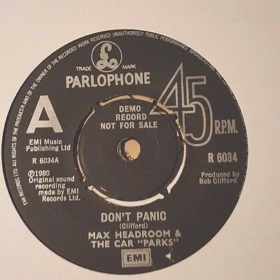 """Max Headroom & The Car Parks """"a"""" Label Demo Nfs Don't Panic. Parlophone R6034"""