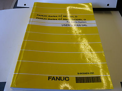 Fanuc Series oi Model D & Mate-Model D Lathe Users Manual Book B-64304EN-1/01