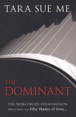 The dominant by Tara Sue Me (Paperback)