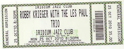 Rare ROBBY KRIEGER & LES PAUL TRIO 10/25/10 NYC NY Concert Ticket! The Doors