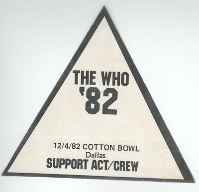 ORIG The Who 12/4/82 Dallas Cotton Bowl SUPPORT/CREW Backstage Pass! 1982 Tour
