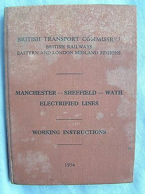 Book - British Railways East Electrified Lines Manchester-Sheffield-Wath - 1954