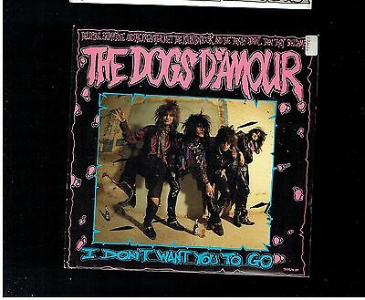 Dogs D'amour I Don't Want You To Go Ps 45 1988