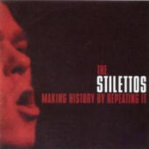 Making History By Repeating - STILETTOS THE [LP]