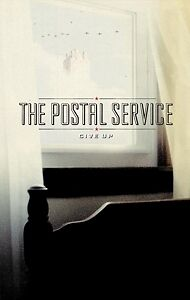Give Up - POSTAL SERVICE THE [MC]