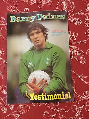 Tottenham Spurs V West Ham United 11 May 81 Barry Daines Testimonial