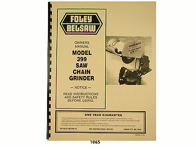 Foley Belsaw  Model 399 Chain Saw Grinder Owners Manual * 1065