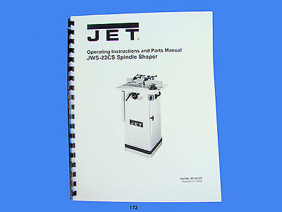Jet   JWS-22CS Spindle Shaper Operator  Instruction & Parts  Manual *172