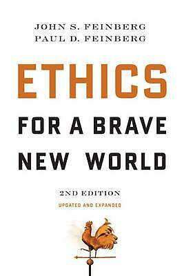 Ethics for a Brave New World by John S. Feinberg Paperback Book (English)