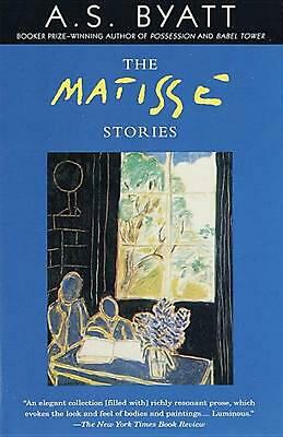 The Matisse Stories by A.S. Byatt Paperback Book (English)