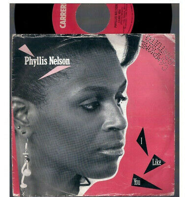 "Phyllis Nelson I Like You + Reachin' 1985 Carrere Cre A 6600 Italy 7""45 Rpm"