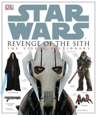 Star Wars, Revenge of the Sith: the visual dictionary by Jim Luceno (Hardback)