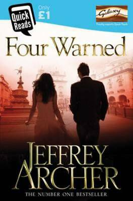 Quick reads: Four warned by Jeffrey Archer (Paperback)