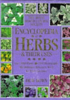 The Royal Horticultural Society encyclopedia of herbs & their uses by Deni Bown