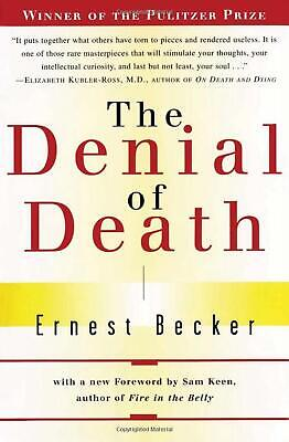 The Denial of Death by Ernest Becker Paperback Book (English)