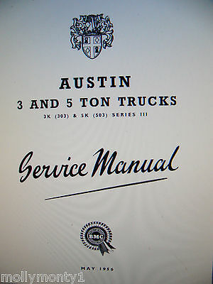 Austin 3 & 5 Ton Truck Service / Workshop Manual Will Send By Email In 3 Parts